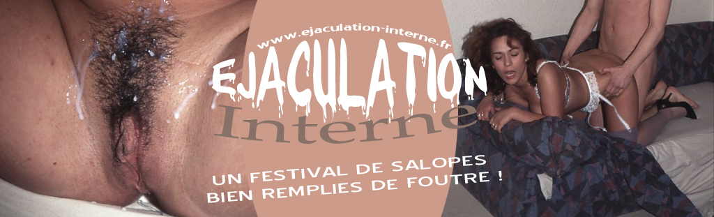 Ejaculation interne